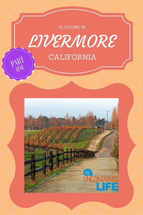 Livermore, California, Uncontained Life