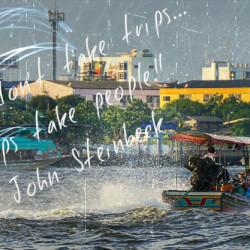 John Steinbeck Quoto: Thailand Boat