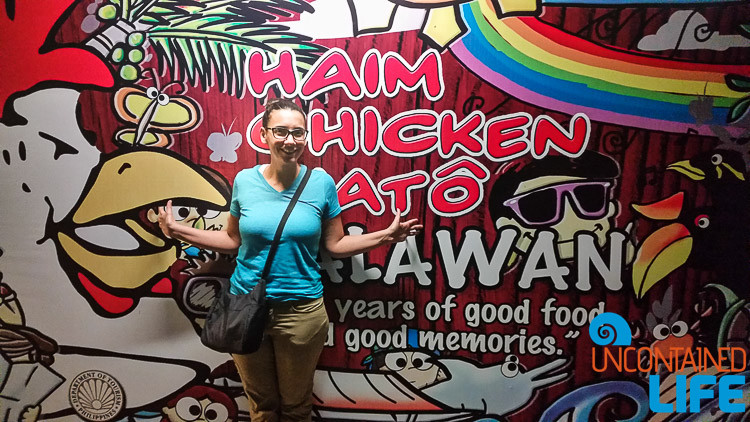 Haim Chicken Inato Puerto Princesa, Uncontained Life