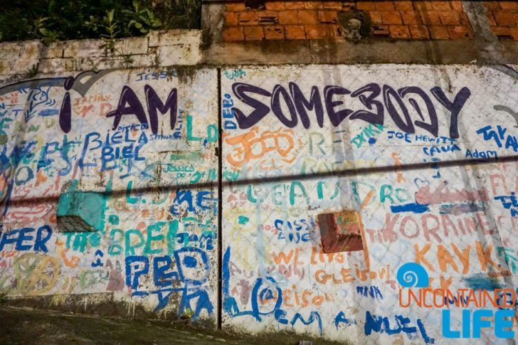 I Am Somebody, visiting favelas in Rio de Janeiro, Brazil, Street Child United, Uncontained Life