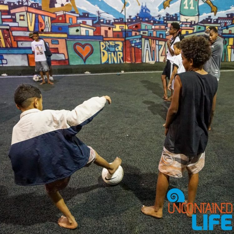 Play soccer, visiting favelas in Rio de Janeiro, Brazil, Street Child United, Uncontained Life